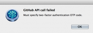 Screenshot of GitHub error: Must specify two-factor authentication OTP code.